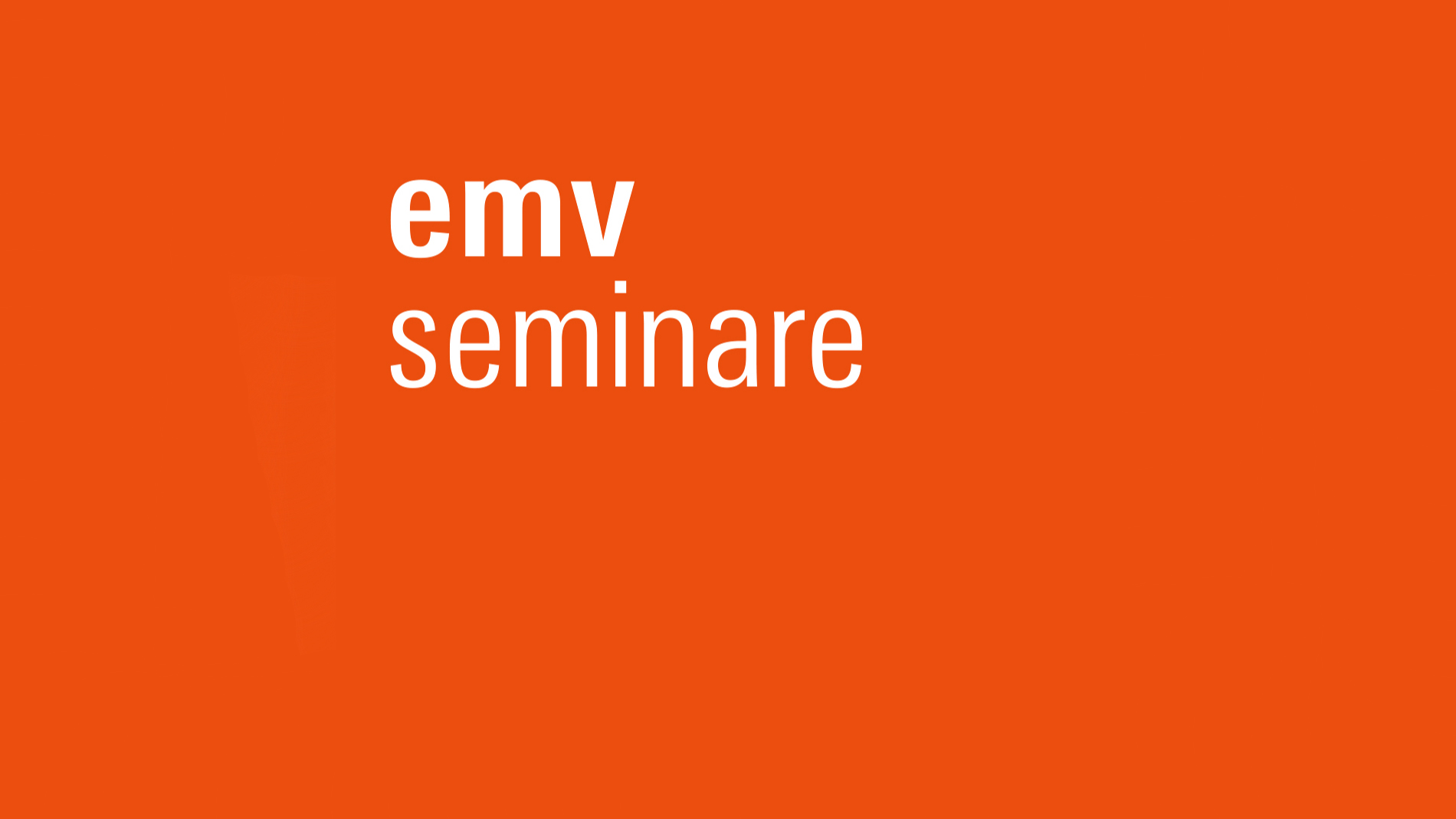 Discover the EMV seminars